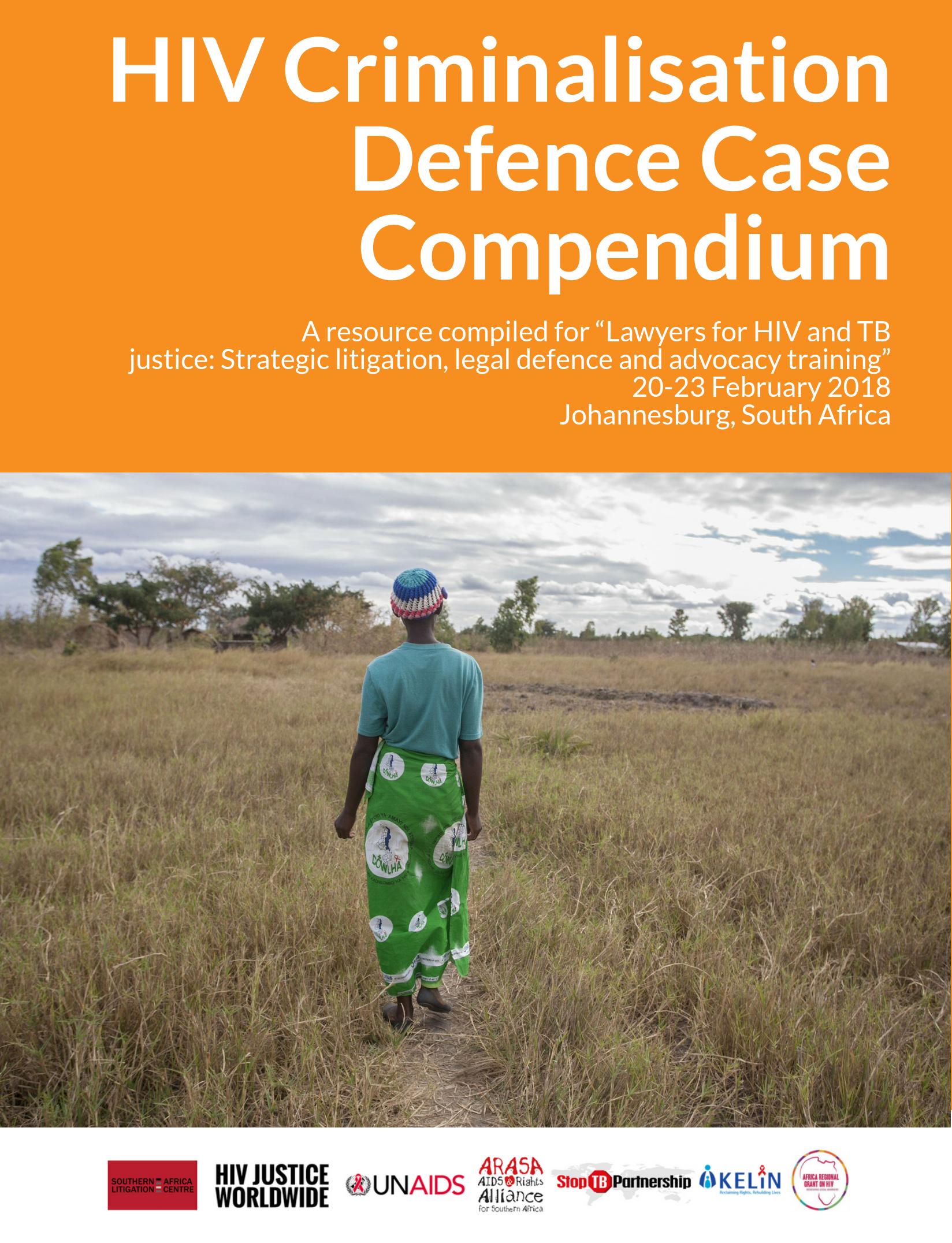 HIV Criminalisation Defence Case Compendium