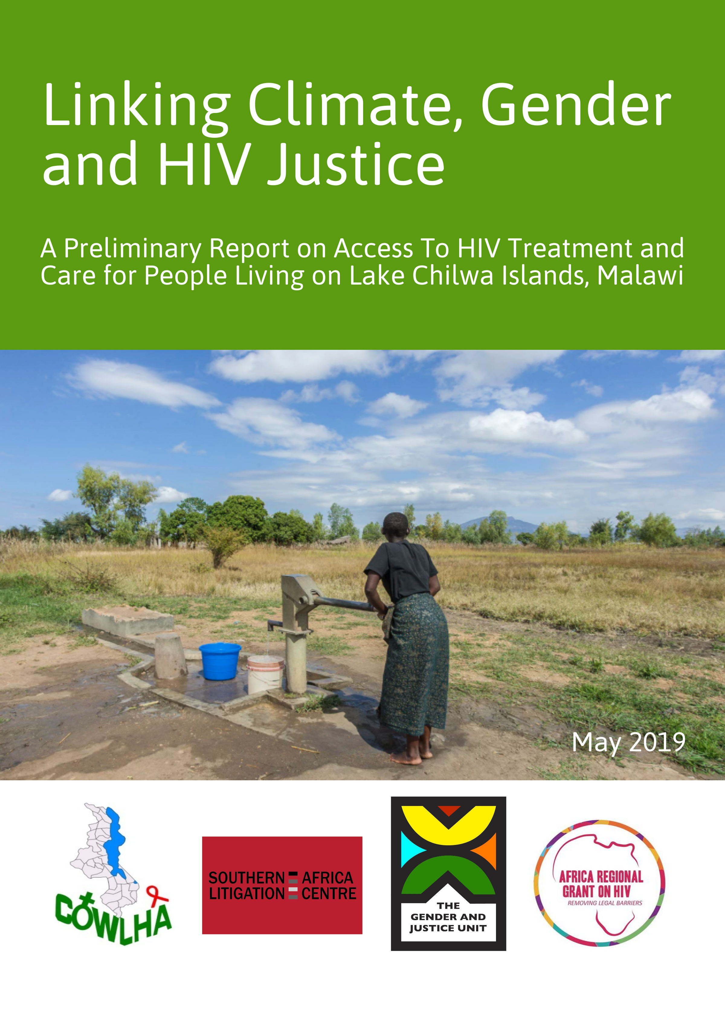 Linking Climate, Gender and HIV Justice: A Preliminary Report on Access to HIV Treatment and Care for People Living on Lake Chilwa Islands, Malawi