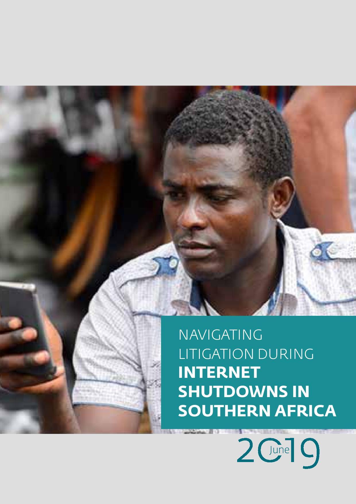 Navigating Litigation During Internet Shutdowns in Southern Africa