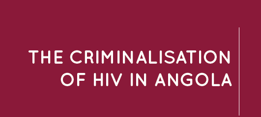 Discussion document on the criminalisation of HIV in Angola